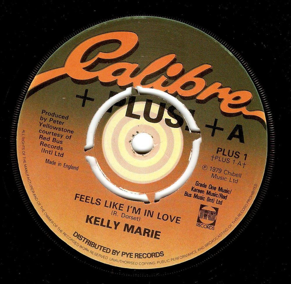 KELLY MARIE Feels Like I'm In Love Vinyl Record 7 Inch Calibre 1979